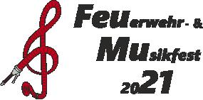 Feuerwehr- & Musikfest 2021 Maria Gern